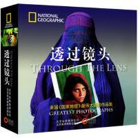 【新书店正品包邮】透过镜头 美国国家地理学会,冯世则 北京美术摄影出版社 9787805014470