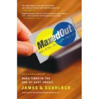 【预订】Maxed Out: Hard Times in the Age of Easy Credit