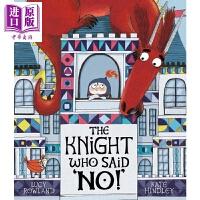 "【中商原版】Kate Hindley:说不的骑士 The Knight Who Said ""No!"" 低幼童书 亲子绘"