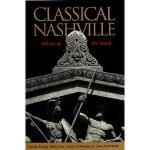 【预订】Classical Nashville: Athens of the South