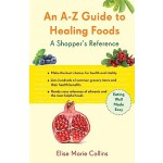 【预订】An A-Z Guide to Healing Foods: A Shopper's Reference