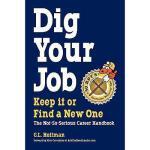 【预订】Dig Your Job: Keep It or Find a New One
