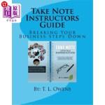 【中商海外直订】Take Note Instructors Guide: Breaking Your Business
