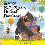Happy Birthday, Hugless Douglas!生日快乐,道格拉斯! ISBN9781444913279