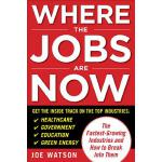 【预订】Where the Jobs Are Now: The Fastest-Growing Industries