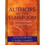 【预订】Authors in the Classroom: A Transformative Education