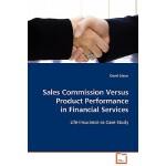 【预订】Sales Commission Versus Product Performance in Financia
