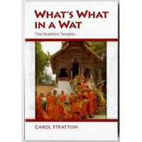 【预订】What's What in a Wat: Thai Buddhist Temples: Their