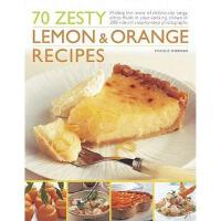 【预订】70 Zesty Lemon & Orange Recipes: Making the Most of