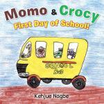 【预订】Momo & Crocy First Day of School!