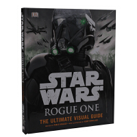 Star Wars Rogue One the Ultimate Visual Guide 星球大战外传:侠盗一号zu