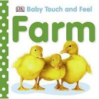 英文原版 DK宝宝触摸书:农场Baby Touch Feel: Farm (Baby Touch and Feel)