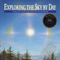 【预订】Exploring the Sky by Day: The Equinox Guide to