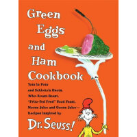 Green Eggs and Ham Cookbook: Recipes Inspired by Dr. Seuss戴