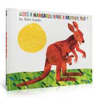 英文原版正版 Does a Kangaroo Have a Mother Too 袋鼠也有妈妈吗?Eric Carle