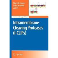 【预订】Intramembrane-Cleaving Proteases (I-Clips)