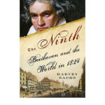 【正版全新直发】The Ninth Beethoven and the World in 1824 Harvey Sa