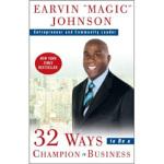 【正版直发】32 Ways to Be a Champion in Business Earvin Magic Joh