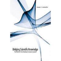【预订】Bridging Scientific Knowledge