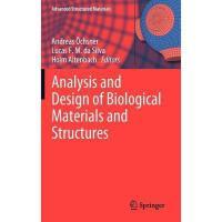 【预订】Analysis and Design of Biological Materials and