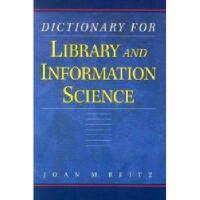 【预订】Dictionary for Library and Information Science: