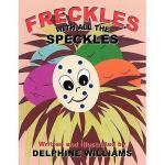 【预订】Freckles with All the Speckles