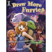 【预订】Draw More Furries: How to Create Anthropomorphic