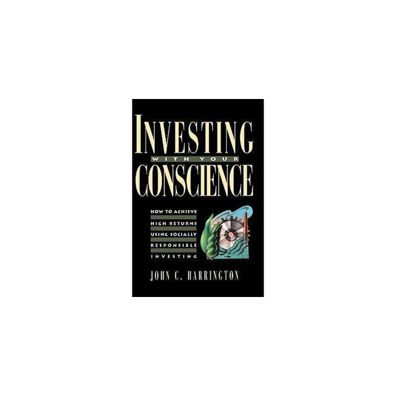【预订】Investing With Your Conscience: How To Achieve High 美国库房发货,通常付款后3-5周到货!