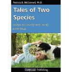 【预订】Tales of Two Species: Essays on Loving and Living