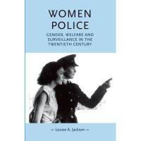 【预订】Women Police: Gender, Welfare and Surveillance in