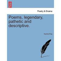 【预订】Poems, Legendary, Pathetic and De*ive.