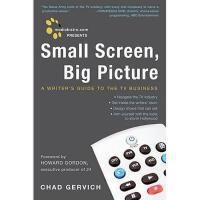 【预订】Mediabistro.com Presents Small Screen, Big Picture: