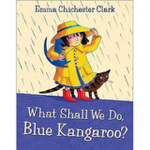 What Shall We Do, Blue Kangaroo? 我们该做什么呢,蓝袋鼠? (书+CD) ISBN9780007312900