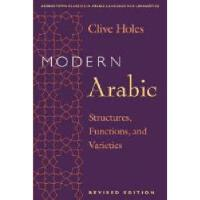 【预订】Modern Arabic: Structures, Functions, and Varieties