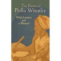 【预订】The Poems of Phillis Wheatley: With Letters and a