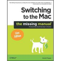【预订】Switching to the Mac: The Missing Manual, Lion