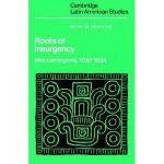 【预订】Roots of Insurgency: Mexican Regions, 1750 1824
