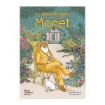 【预订】Green Fingers of Monsieur Monet莫奈大师的绿手指绘画美术作品画册