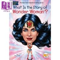 【中商原版】什么是神奇女侠?What Is the Story of Wonder Woman? 儿童文学 插图童书 W