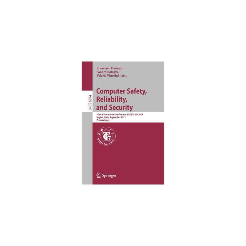【预订】Computer Safety, Reliability, and Security: 30th 美国库房发货,通常付款后3-5周到货!