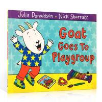 【全店300减100】英文原版进口 Goat Goes To Playgroup 山羊去幼儿园儿童平装绘本趣味故事书 亲