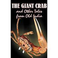 【预订】The Giant Crab and Other Tales from Old India