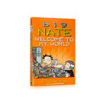 英文原版绘本 Big Nate 大内特系列漫画 Welcome to My World 欢迎来到我的世界 儿童精彩故事