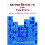 【预订】Gender; Ethnicity and the State: Latina and Latino