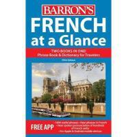 【预订】French at a Glance: Foreign Language Phrasebook