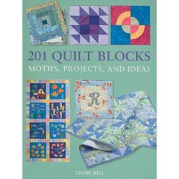 【预订】201 Quilt Blocks: Motifs, Projects, and Ideas 美国库房发货,通常付款后3-5周到货!