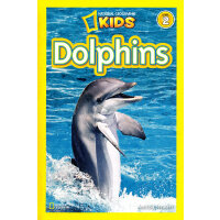 National Geographic Readers,Level 2: Dolphins 美国《国家地理》杂志-儿童