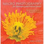 【预订】Macro Photography for Gardeners and Nature Lovers: