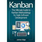 【预订】Kanban: The Ultimate Guide to Kanban Methodology for Ag