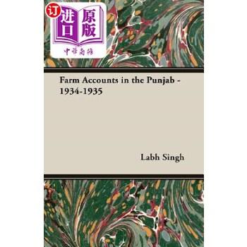 【中商海外直订】Farm Accounts in the Punjab - 1934-1935 海外发货,付款后预计2-4周到货